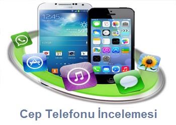 Mobil Cep Telefonu İnceleme